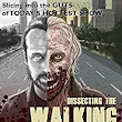 Dissecting the Walking Dead: Slicing Into the Guts of Today's Hottest Show - Kindle edition by Eric San Juan. Humor & Entertainment Kindle eBooks @ Amazon.com.