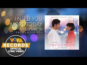 I Need You More Today by Caleb Santos [Official Lyric Video]
