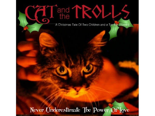 Cat And The Trolls