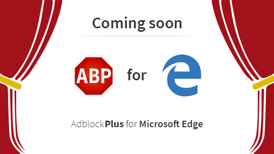 Adblock Plus extension 'coming soon' for Microsoft Edge
