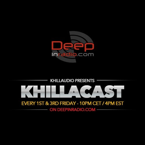 KhillaCast #033 October 2nd 2015 - Deepinradio.com by khillaudio