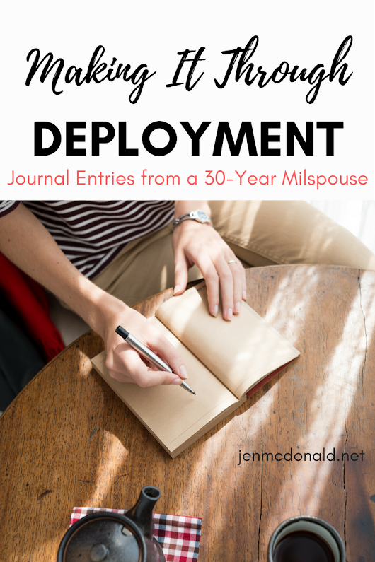 Making It Through Deployment: Journal Entries from a 30-Year Milspouse