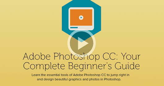 Learn Photoshop Absolutely Free with This New 5½-Hour Intro Class