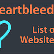 Heartbleed Websites: List of Sites Affected by Heartbleed Bug