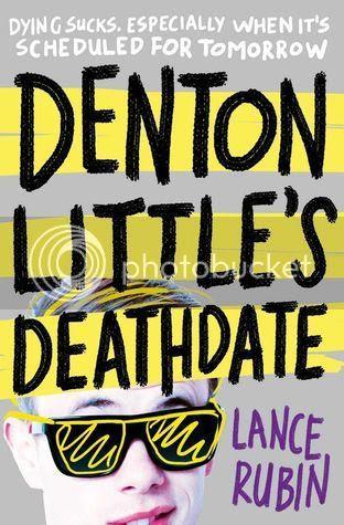 Denton Little's Deathdate by Lance Rubin