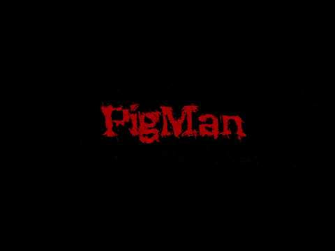 Click here to support PigMan Short Horror Film organized by Dan Dillard