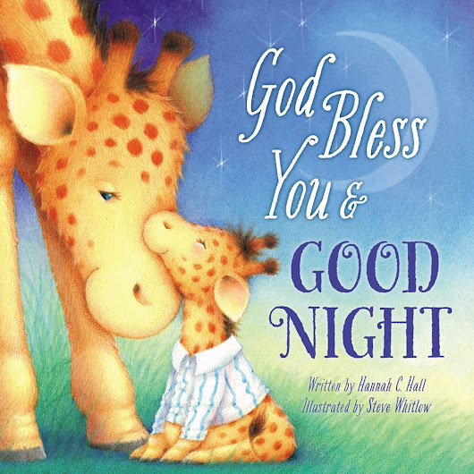 God Bless You & Goodnight {Book Review} » Connected2Christ