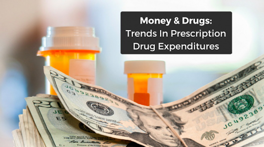 Trends In Prescription Drug Expenditures: 5 Takeaway Points For 2016