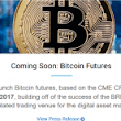 CME Group launches Bitcoin Future!