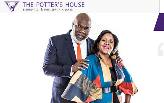The Potter's House Church Channel | Bishop T.D. Jakes - Dallas, Texas