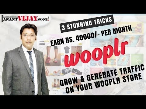 3 Tricks to Earn Rs. 40000 Per Month | Grow & Generate Traffic on Your Wooplr Store
