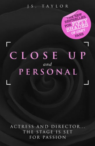 Close Up and Personal (#1 Bestselling Spotlight Series) by JS Taylor