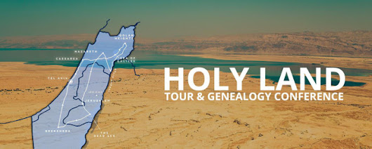 Holy Land Tour and Genealogy Conference - BOOK NOW - Genealogy & History News