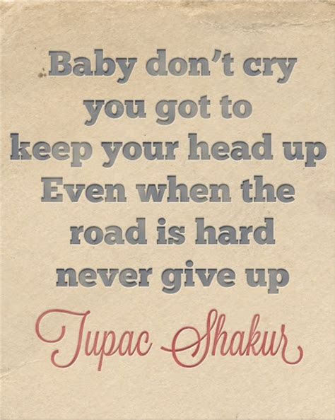 Keep Your Head Up Quotes 2pac