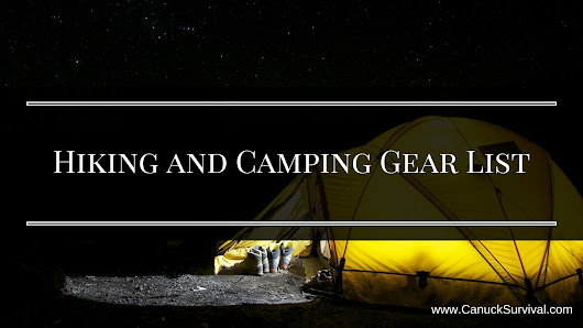 Hiking and Camping Gear List - Canuck Survival