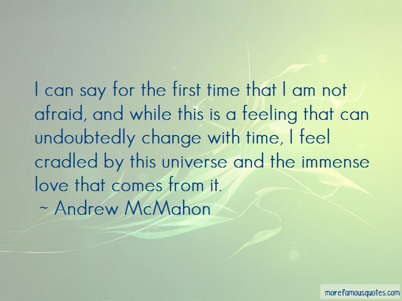 Do Not Be Afraid Of Change Quotes Top 47 Quotes About Do Not Be