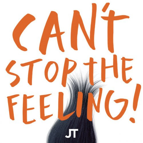"Justin Timberlake - CAN'T STOP THE FEELING! (Original Song From DreamWorks Animation's ""Trolls"") lyrics 