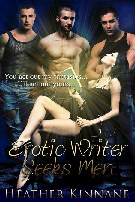 Happy Release Day to Heather Kinnane with Erotic Writer Seeks Men