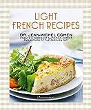 Light French Recipes: A Parisian Diet Cookbook