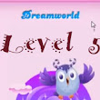 Candy Crush Dreamworld Level 5 Strategy