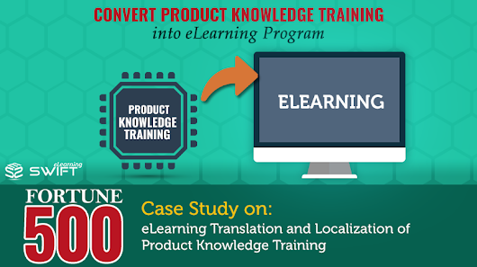 Product Knowledge Training: eLearning Translation and Localization for a Distributed Sales Force of a Fortune 500 Company
