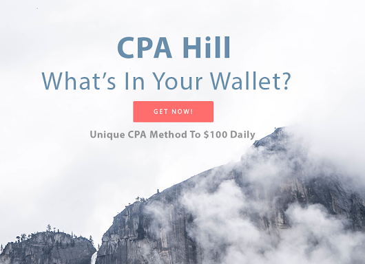 Download CPA Hill – Unique CPA Method To $100 Daily – What's In Your Wallet?