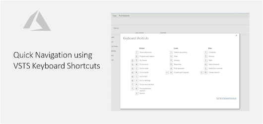 Quick Navigation using VSTS Keyboard Shortcuts - Daily .NET Tips