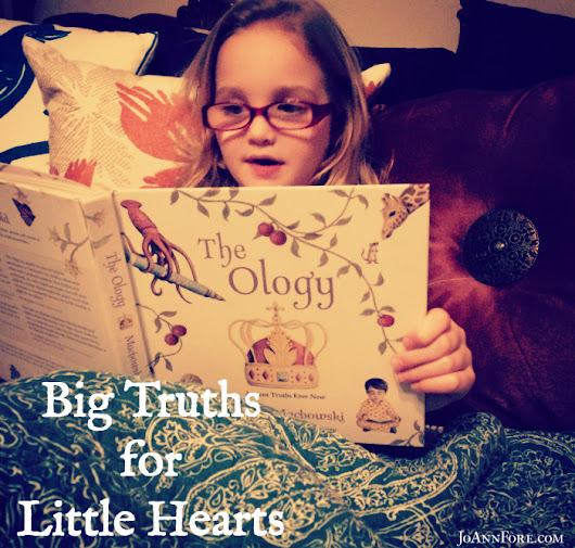 Theology for Kids {Big Truths for Little Hearts}
