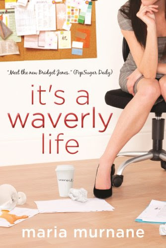 It's a Waverly Life by Maria Murnane