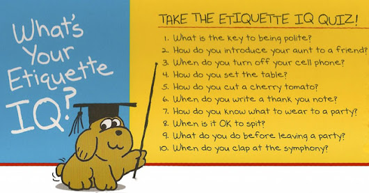 Take the Etiquette IQ Quiz - Mom's Choice Awards®