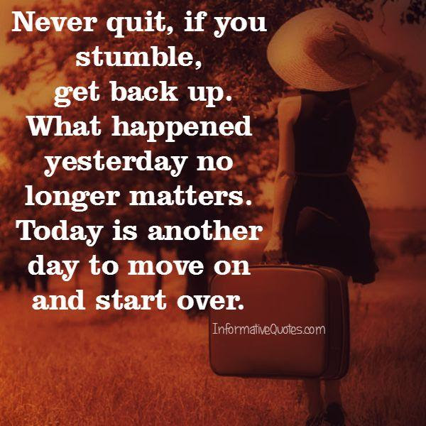 Today Is Another Day To Move On Informative Quotes