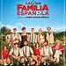 La gran familia española (Daniel Sánchez Arévalo, 2013)