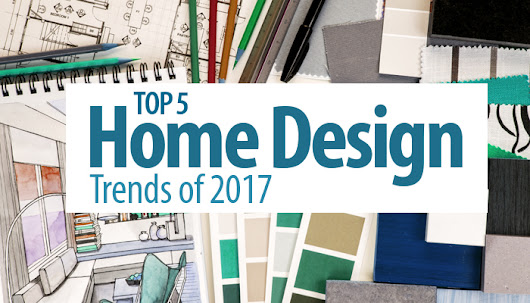 Top 5 Home Design Trends of 201 - Discover Realty