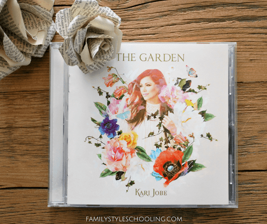 Kari Jobe's Album: The Garden Review & Giveaway - Family Style Schooling