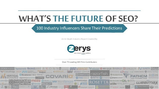 What's the Future of SEO? 100 Industry Influencers Share Their Predic…