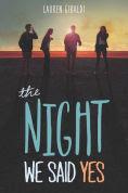 Title: The Night We Said Yes, Author: Lauren Gibaldi
