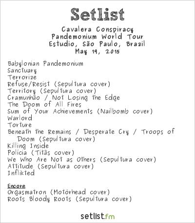 Cavalera Conspiracy Setlist Estúdio, São Paulo, Brazil 2015, Pandemonium World Tour