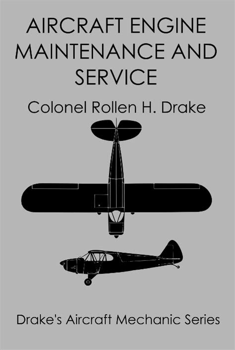 Aircraft Engine Maintenance and Service by Rollen Drake