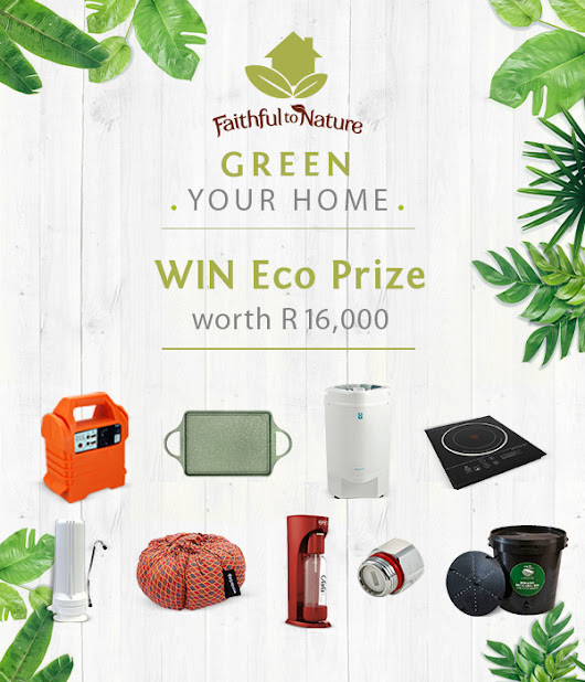 Faithful to Nature GREEN YOUR HOME competition