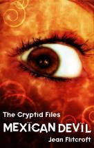 Mexican Devil (The Cryptid Files, #2)
