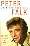 Just One More Thing: Stories From My Life, by Peter Falk