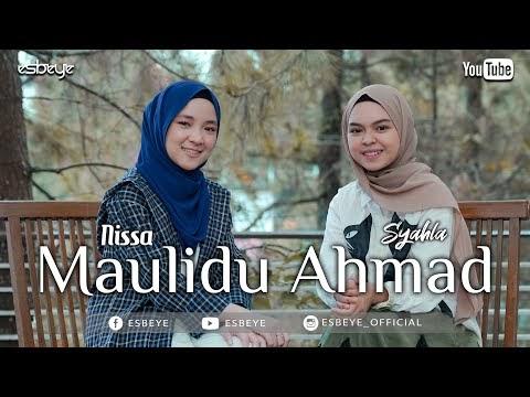 Syahla - Maulidu Ahmad (feat. Nissa Sabyan)
