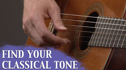 Find Your Classical Guitar Tone - Guitar Compass
