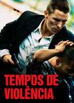 Tempos de Violência | filmes-netflix.blogspot.com