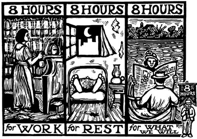 Image result for Eight hours for work, eight hours for rest