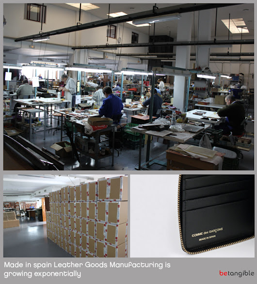 Made in Spain Leather Goods Manufacturing is growing exponentially
