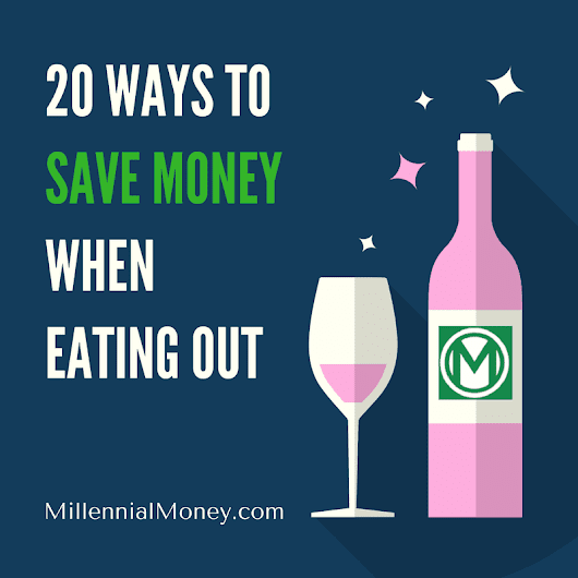 02 Feb 20 Ways To Save Money When Eating Out