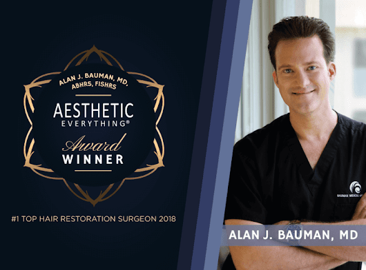 Dr Alan J Bauman Named #1 Top Hair Restoration Surgeon 2nd Year In A Row
