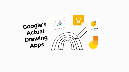 Comparing and Contrasting Google's Actual Drawing Apps