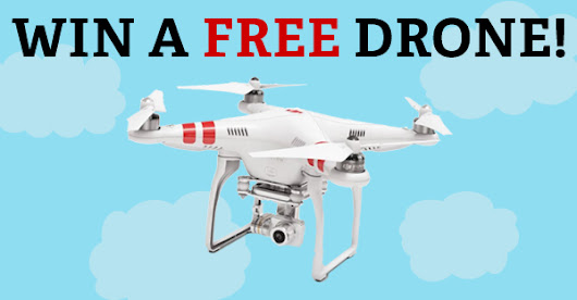 DRONE GIVEAWAY! Win a FREE Phantom 2 Vision+